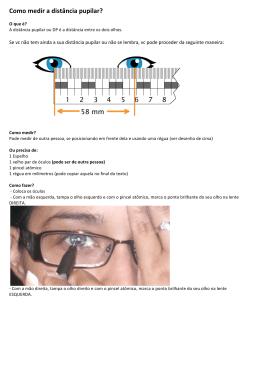 Como medir a distância pupilar?