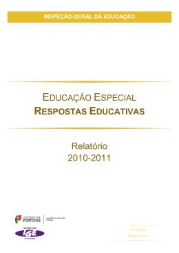 Educação Especial: Respostas Educativas – Relatório 2010-2011