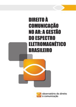 Direito à Comunicação no Ar A gestão do espectro eletromagnético