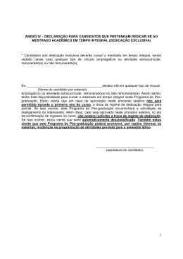 anexo iv – declaração para candidatos que pretendam dedicar