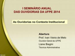Apresentação Ouvidoria-Geral I Seminário 2014