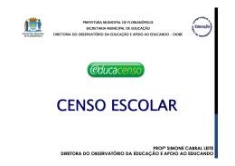 CENSO ESCOLAR SEMINÁRIO DE EDUCAÇÃO INCLUSIVA 2011
