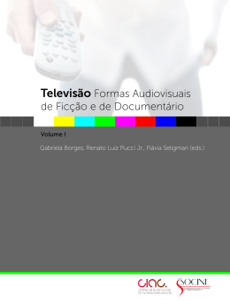 Televisão Formas Audiovisuais de Ficção e de Documentário