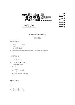 PADRÃO DE RESPOSTAS QUÍMICA QUESTÃO 01 A. 342g 1350 3