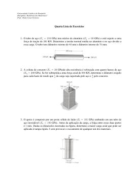 Quarta Lista de Exercıcios 1. O tubo de aço (Es = 210