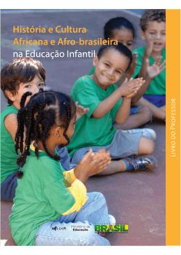 História e cultura africana e afro-brasileira na educação