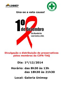 Dia: 1º/12/2014 Horário: das 8h30 às 13h das 18h30 às