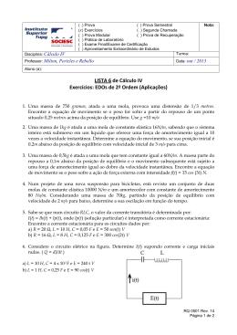 LISTA 6 de Cálculo IV Exercícios: EDOs de 2ª Ordem (Aplicações)