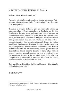 A DIGNIDADE DA PESSOA HUMANA Mílard Zhaf Alves Lehmkuhl