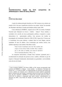 campanhas de alfabetização e ideal de Darcy Ribeiro.