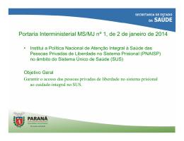 Portaria Interministerial MS/MJ nº 1, de 2 de janeiro de 2014