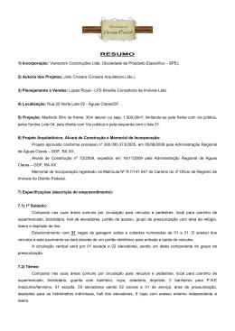 RESUMO 1) Incorporação: Viamprom Construções Ltda