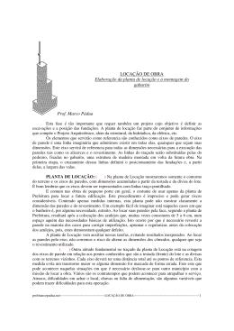Prof. Marco Pádua LOCAÇÃO DE OBRA Elaboração da planta de