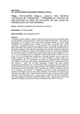 Título: POPULAÇÕES Millepora alcicornis NOS RECIFES