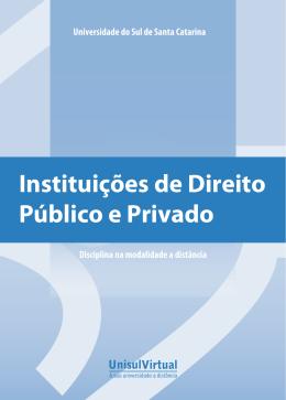 Instituições de Direito Público e Privado - UNISUL