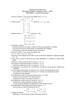 Geometria Analítica e Álgebra Linear – GAAL MATRIZES – Lista de