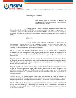 RESOLUÇÃO Nº 02/2015 O Diretor Geral da FISMA – Faculdade