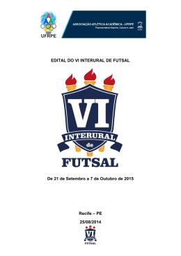 EDITAL DO VI INTERURAL DE FUTSAL De 21 de Setembro