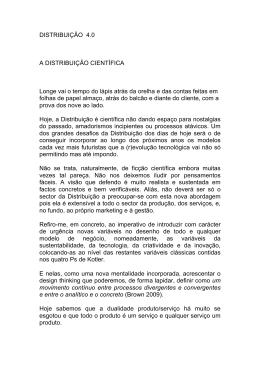 DISTRIBUIÇÃO 4.0 A DISTRIBUIÇÃO CIENTÍFICA Longe vai o