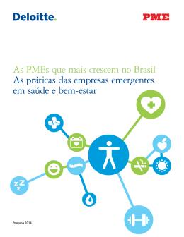 As PMEs que mais crescem no Brasil As práticas das