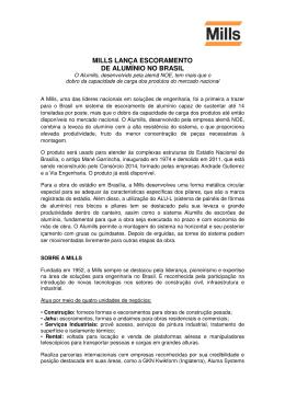 MILLS LANÇA ESCORAMENTO DE ALUMÍNIO NO BRASIL