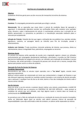 POLÍTICA DE UTILIZAÇÃO DE VEÍCULOS Objetivo Estabelecer
