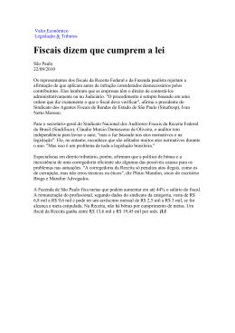 Fiscais dizem que cumprem a lei - Delegacia Sindical de São Paulo