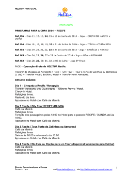 1 Dia 1 – Chegada a Recife / Recepção Transfer
