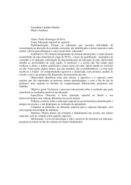 Paulo Domingos da Silva Tema: Educação especial ou especial