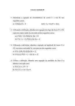 1- Determine a equação da circunferência de centro C e raio R, nos