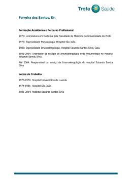 Ferreira dos Santos, Dr. - Hospital Privado da Trofa