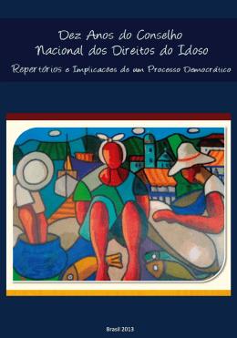 Dez anos do Conselho Nacional dos Direitos do Idoso