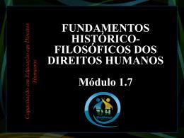 FUNDAMENTOS HISTÓRICO- FILOSÓFICOS DOS DIREITOS
