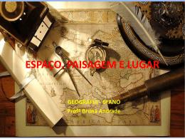 ESPAÇO, PAISAGEM E LUGAR