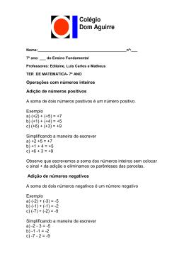 Operações com números inteiros Adição de números positivos A