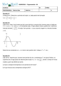 Questão 01 (Unesp 2014) Determine o período da