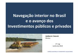 Navegação interior no Brasil e o avanço dos Investimentos públicos