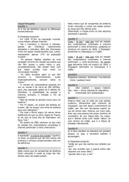 Língua Portuguesa Questão 1: a) A era da eletrônica agrava