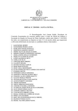 EDITAL N.º 520/2010 – SANTA CECÍLIA O Desembargador José