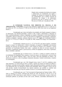 RESOLUÇÃO N.º 169, DE 13 DE NOVEMBRO DE 2014. Dispõe