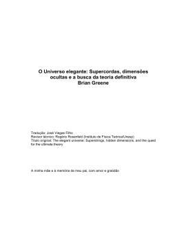 O Universo elegante: Supercordas, dimensões