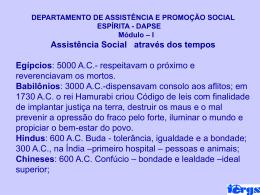 Assistência Social através dos tempos Egípcios: 5000 A.C.