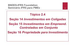 Tópico 2.4 Seção 14 Investimentos em Coligadas Seção