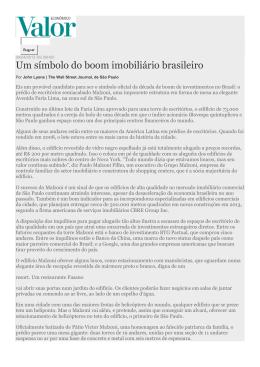Um símbolo do boom imobiliário brasileiro