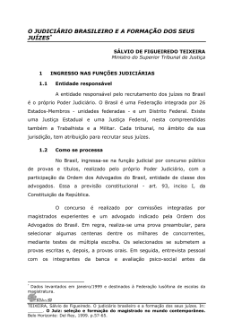 O JUDICIÁRIO BRASILEIRO E A FORMAÇÃO DOS SEUS JUÍZES*