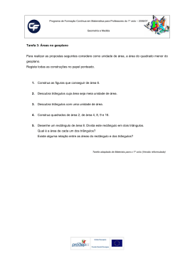 Tarefa 3: Áreas no geoplano Para realizar as propostas seguintes