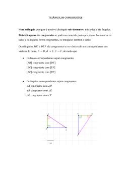 Triângulos congruentes Num triângulo qualquer é possível