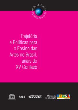 Trajetória e Políticas para o Ensino das Artes no Brasil