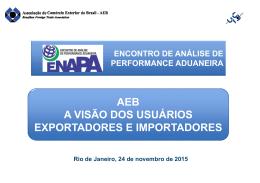 AEB A VISÃO DOS USUÁRIOS EXPORTADORES E IMPORTADORES