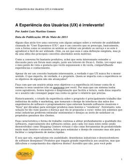 A Experiência dos Usuários (UX) é irrelevante!